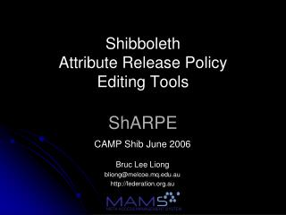 Shibboleth Attribute Release Policy Editing Tools ShARPE