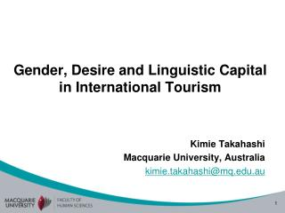 Gender, Desire and Linguistic Capital in International Tourism