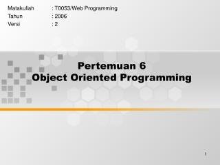 Pertemuan 6 Object Oriented Programming