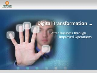 Digital Transformation …
