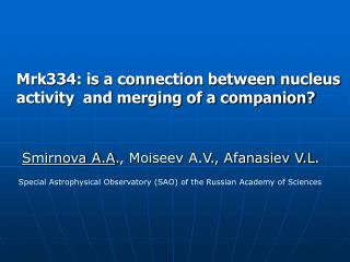 Mrk334: is a connection between nucleus     activity  and merging of a companion?