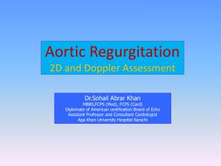 Aortic Regurgitation  2D and Doppler Assessment