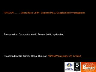 PARSAN………Subsurface Utility  Engineering & Geophysical Investigations