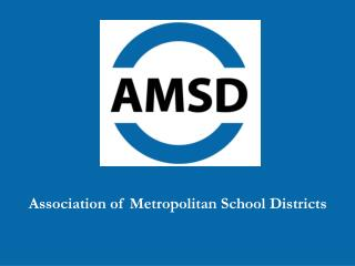 Association of Metropolitan School Districts