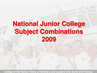 National Junior College Subject Combinations 2009