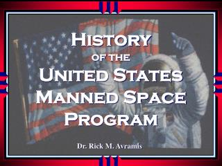 History of the United States Manned Space Program