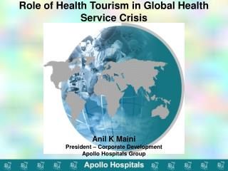 Role of Health Tourism in Global Health Service Crisis