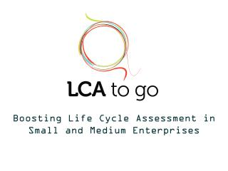 Boosting Life Cycle Assessment in  Small and Medium Enterprises