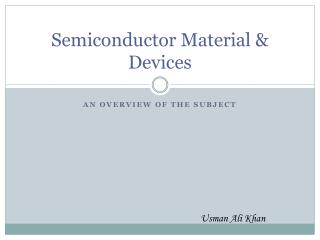 Semiconductor Material & Devices