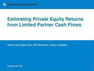 Estimating Private Equity Returns from Limited Partner Cash Flows