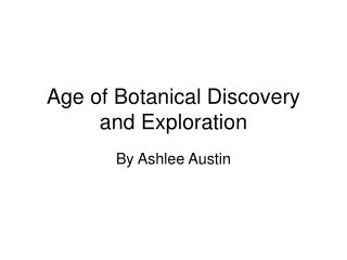 Age of Botanical Discovery and Exploration