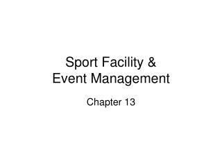 Sport Facility & Event Management