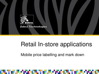 Retail In-store applications
