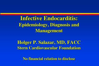 Epidemiology of Infective  Endocarditis