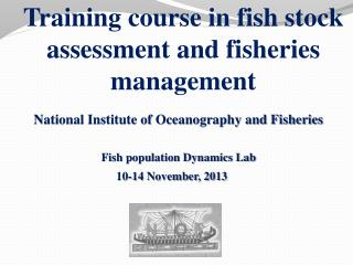 Training course in fish stock assessment and fisheries management