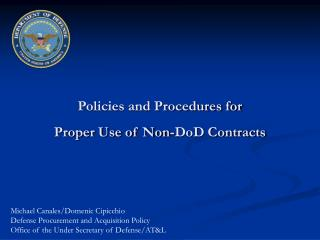 Policies and Procedures for Proper Use of Non-DoD Contracts