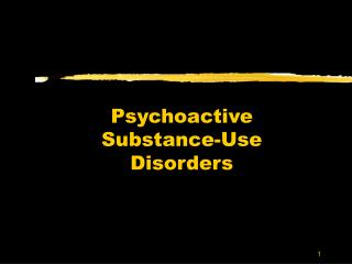 Psychoactive Substance-Use Disorders