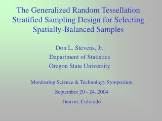 Don L. Stevens, Jr. Department of Statistics Oregon State University