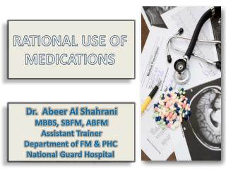 RATIONAL USE OF MEDICATIONS