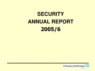 SECURITY ANNUAL REPORT 2005