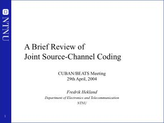 A Brief Review of  Joint Source-Channel Coding
