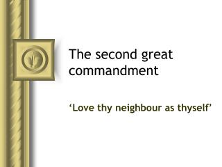 The second great commandment