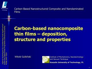 Carbon-based nanocomposite thin films  –  deposition ,  structure  and  properties