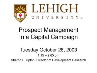 Prospect Management  In a Capital Campaign