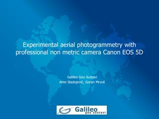 Experimental aerial photogrammetry with professional non metric camera Canon EOS 5D