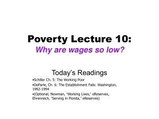 Poverty Lecture 10: Why are wages so low?