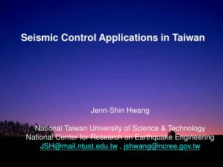 Jenn-Shin Hwang National Taiwan University of Science & Technology