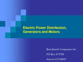 Electric Power Distribution,  Generators and Motors