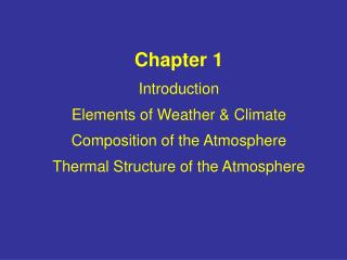 Basic Elements of  Weather & Climate