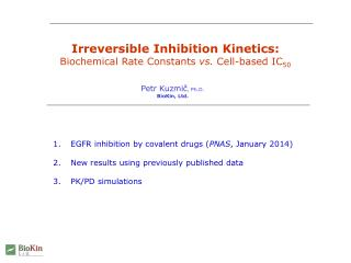 Irreversible Inhibition Kinetics: Biochemical Rate Constants  vs.  Cell-based IC 50