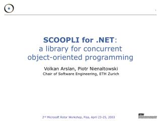SCOOPLI for .NET : a library for concurrent object-oriented programming