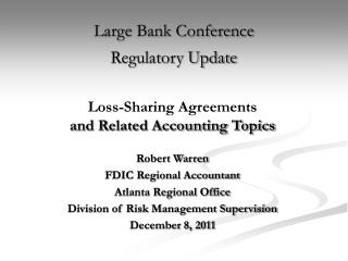 Large Bank Conference  Regulatory Update