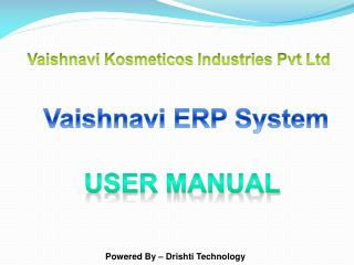 Vaishnavi Kosmeticos  Industries  Pvt  Ltd