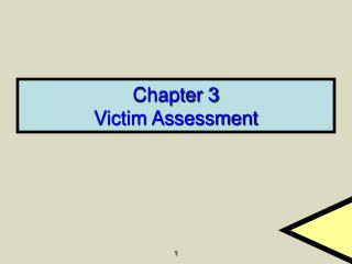 Chapter 3 Victim Assessment