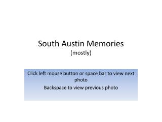 South Austin Memories (mostly)