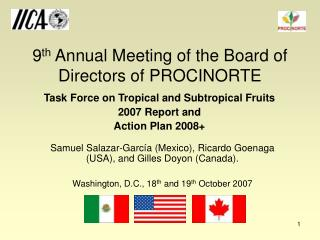 9 th  Annual Meeting of the Board of Directors of PROCINORTE