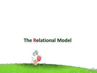 The  R elational Model