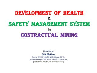 Development  of  Health  &  Safety  Management  System  in  Contractual  Mining