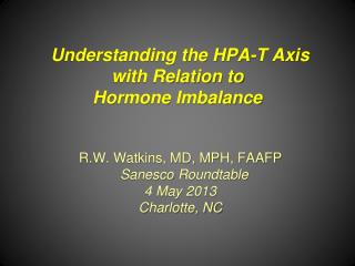 Understanding the HPA-T Axis with Relation to  Hormone Imbalance