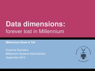Data dimensions: forever lost in Millennium
