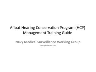 Afloat Hearing Conservation Program (HCP) Management Training Guide