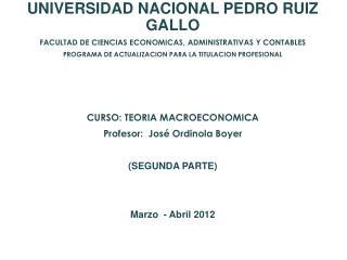 UNIVERSIDAD NACIONAL PEDRO RUIZ GALLO FACULTAD DE CIENCIAS ECONOMICAS, ADMINISTRATIVAS Y CONTABLES