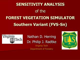 SENSITIVITY ANALYSIS  of the FOREST VEGETATION SIMULATOR Southern Variant (FVS-Sn)