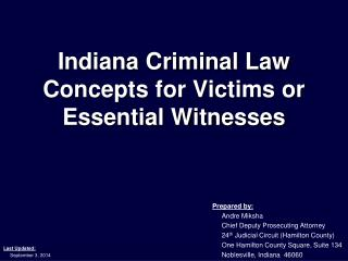 Indiana Criminal Law Concepts for Victims or Essential Witnesses