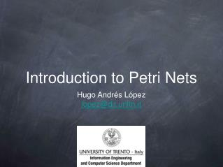 Introduction to Petri Nets