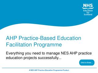 Everything you need to manage NES AHP practice education projects successfully...
